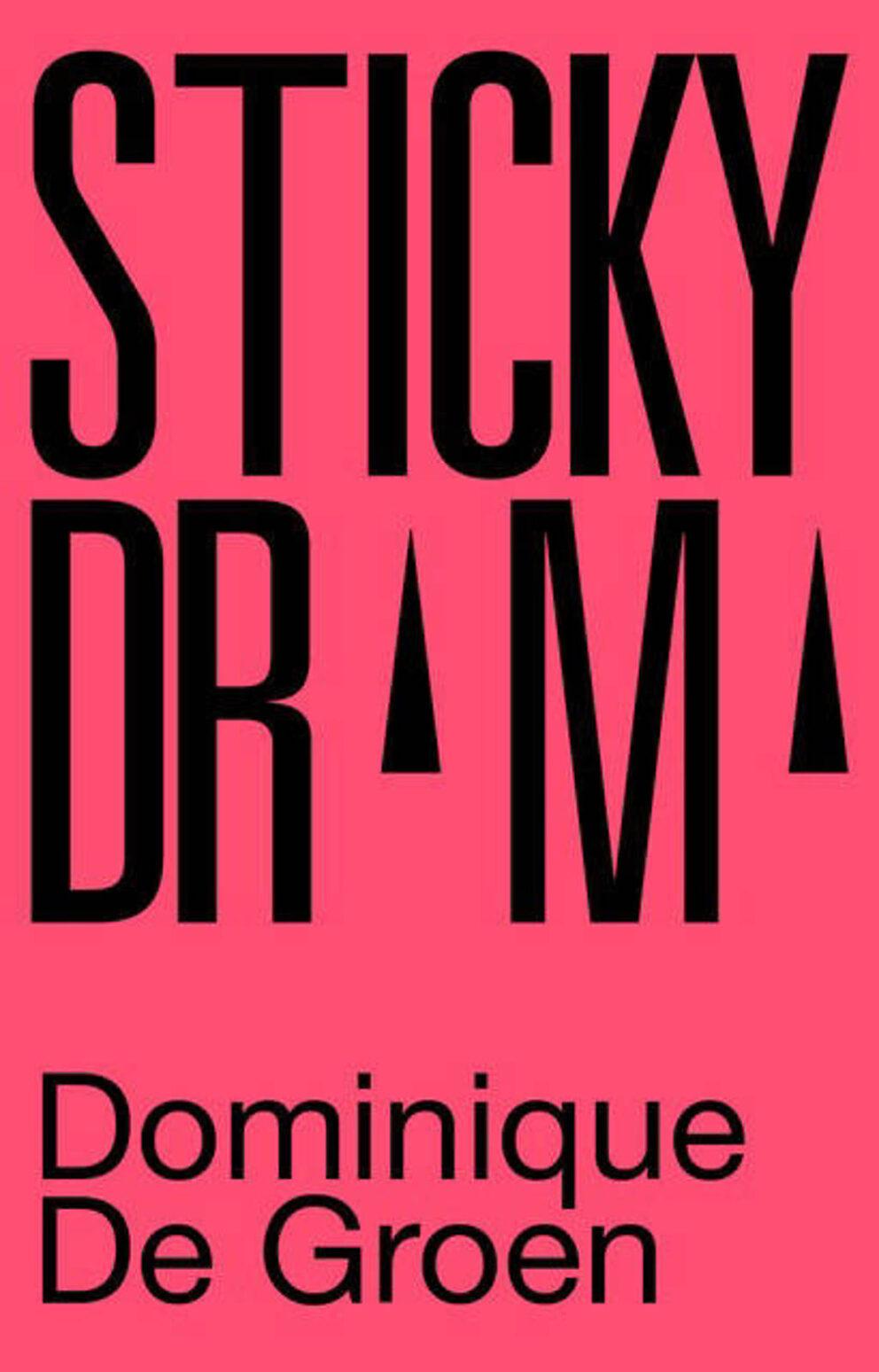 Sticky Drama
